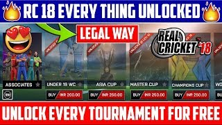 🔥How To Unlock Every Tournament  N Real Cricket 18  Legal Way   Ncrease Level Fast V 1.9