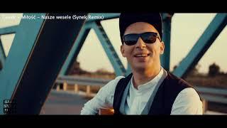 Gesek - Miłość - Nasze Wesele (Synek Remix)