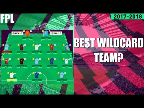 GAMEWEEK 28 WILDCARD TEAM! BEST WILDCARD FANTASY PREMIER LEAGUE 2017/18 TEAM? MUST HAVE PLAYERS! FPL
