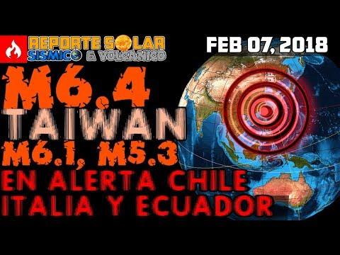 👷 M6.4 TAIWAN 🌏 - EN  ALERTA ITALIA 🌍 ECUADOR CHILE 🌎 JAPÓN  🌞 REPSOL FEB 06 2018