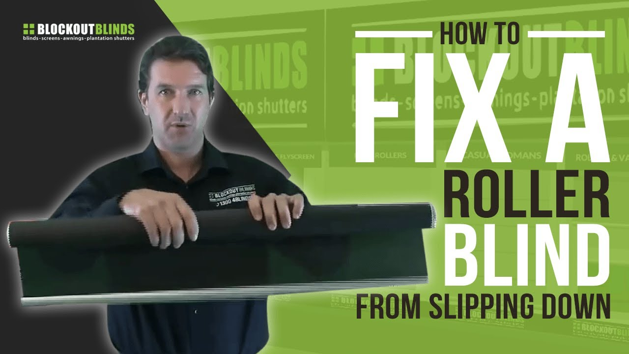 How To Fix A Roller Blind From Slipping Down By Itself Youtube