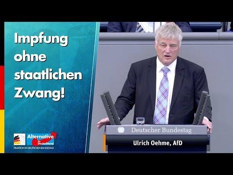 Impfung ohne staatlichen Zwang! - Ulrich Oehme - AfD-Fraktion im Bundestag