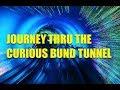 Shanghai Bund Tunnel: A Most Curious Journey