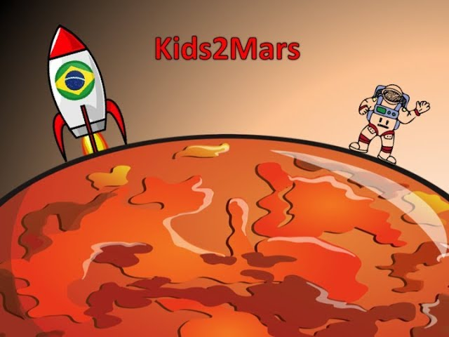ENG Kids2Mars | Brazil - How long does it take to get to Mars, the Red Planet?