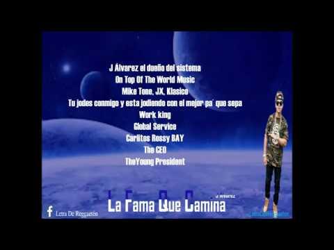 01 - J Álavrez - La Fama Que Camina (Letra Oficial)