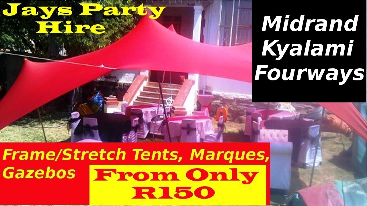 Jhb 0116242127 Frame Stretch Tent Marquee Gazebo for Hire Midrand Kyalami Fourways Johannesburg  sc 1 st  YouTube & Jhb 0116242127 Frame Stretch Tent Marquee Gazebo for Hire Midrand ...