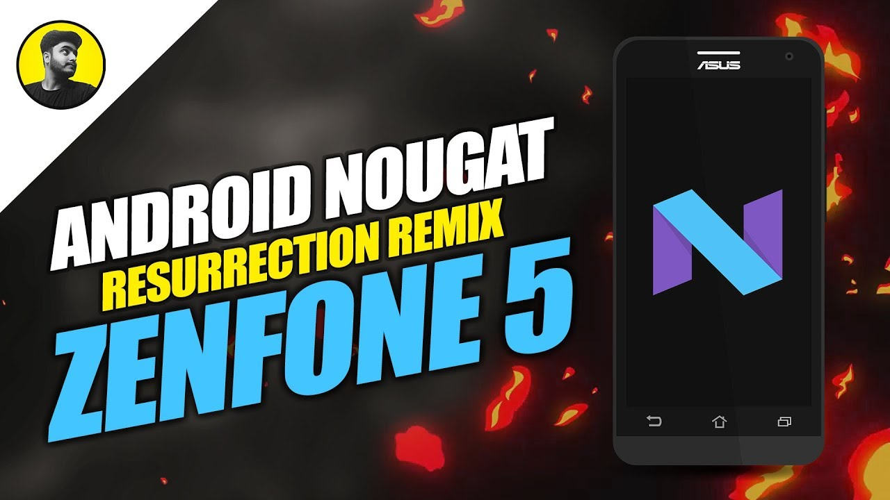 Android Nougat 7 1 For Zenfone 5 | Resurrection Remix | T00F/T00J
