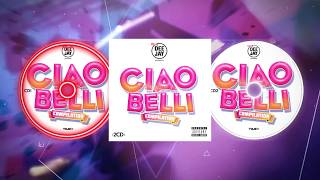 CIAO BELLI COMPILATION - Official Spot