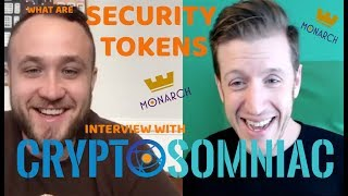 WHAT ARE SECURITY TOKENS? WITH CRYPTOSOMNIAC