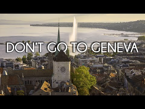 Don't go to Geneva, Switzerland - Travel film by Tolt #23