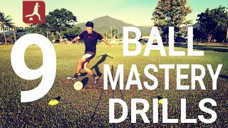 Top 9 ball mastery drills for football | improve your dribbling and ball control