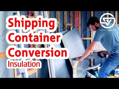 Insulation – Shipping Container Insulation – Container Home Insulation