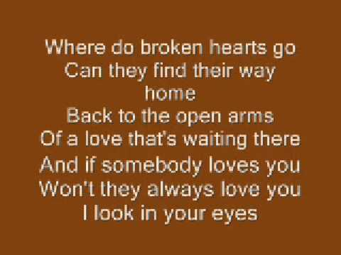 Where Do Broken Hearts Go ~Whitney Houston