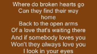 Where Do Broken Hearts Go  whitney Houston