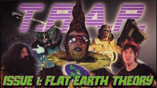 """""""FLAT EARTH THEORY"""" T.R.A.P. Issue 1 (homemade sci-fi rap space opera)"""