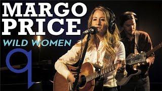 Margo Price - Wild Women (LIVE)