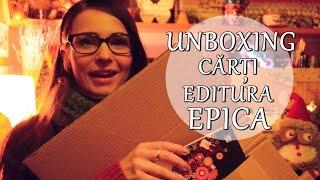 Unboxing cărți de la Editura Epica