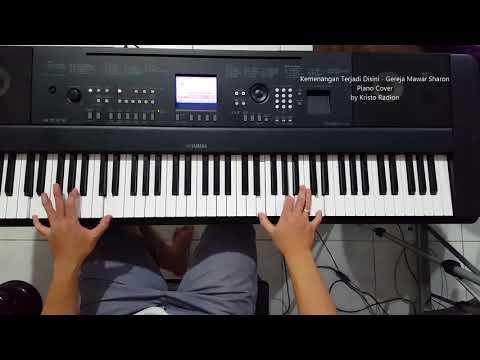 Kemenangan Terjadi Disini - Gereja Mawar Sharon (Piano Cover by Kristo Radion)
