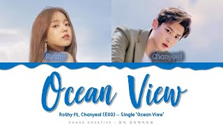 Download Lagu Rothy feat. Chanyeol (EXO) - 'Ocean View' Lyrics Color Coded (Han/Rom/Eng) mp3