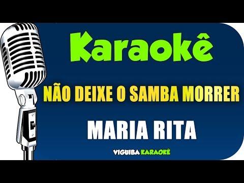 🎤 Karaokê - Não Deixe O Samba Morrer - MARIA RITA (KARAOKÊ SAMBA)