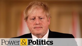 How is Boris Johnson's hospitalization affecting U.K. government? | Power & Politics