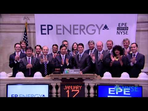 EP Energy Corporation Makes Public Debut on the NYSE