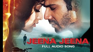 Jeena Jeena (Badlapur) || Saurav Jha Sings Atif Aslam Song || My Youtube Upload No. 417 || jeena 🎼