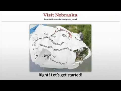 Nebraska Tourism's How to Tap into Group Tours Webinar 2017