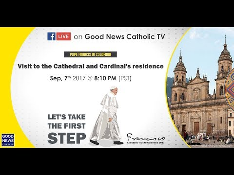 Pope Francis in Columbia | Visit to the Cathedral and Cardinal's residence
