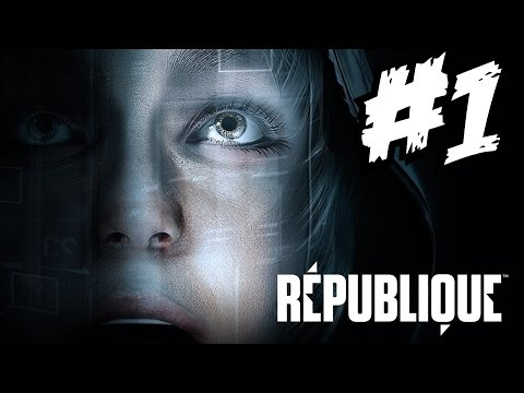 Republique Remastered Walkthrough Part 1 Episodes 1 Gameplay Let's Play Playthrough Review