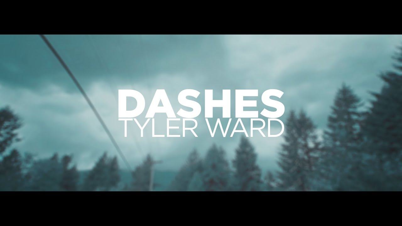 tyler-ward-dashes-official-lyric-video-tyler-ward-music