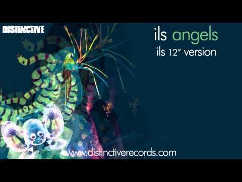 ils - Angels (Ils 12 Version)