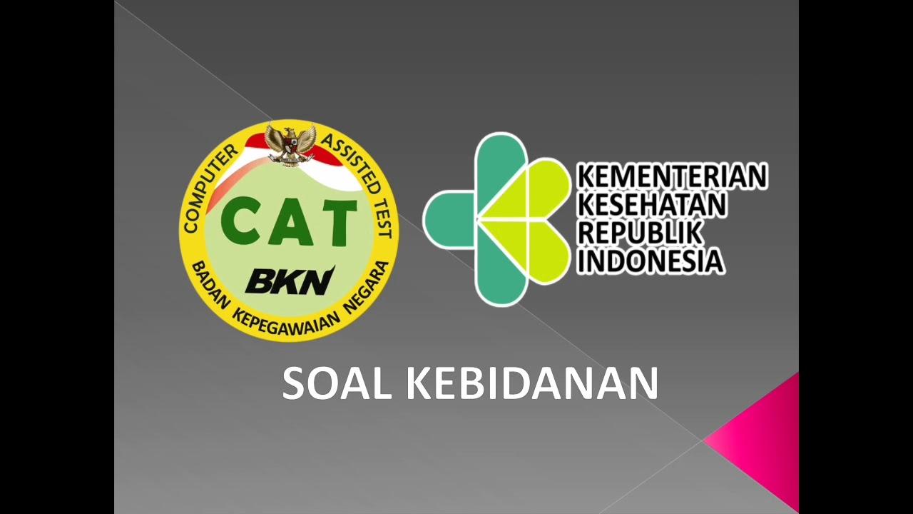 Contoh Soal Cpns 2018 Skb Kebidanan Icpns