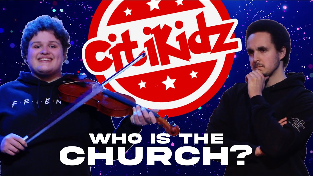 Citikidz - 11_04_2021 'Who is the Church?' Week One