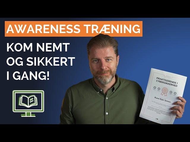 Kom nemt i gang med awareness træning