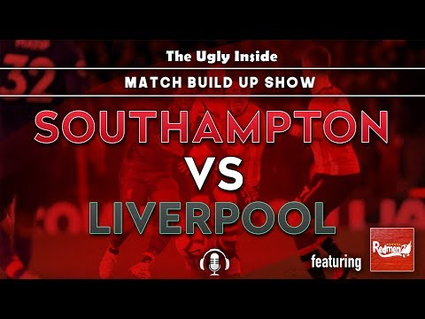 match-build-up-show:-southampton-vs-liverpool-|-the-ugly-inside