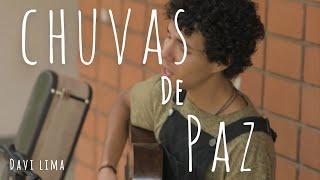 Davi Lima - Chuvas de Paz (Captação ao vivo)