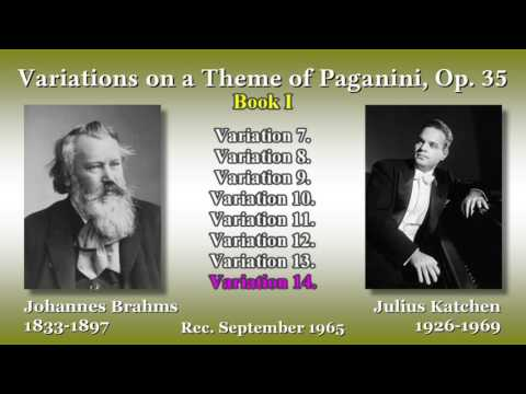 Brahms: Variations on a Theme of Paganini, Katchen (1965) ブラームス パガニーニの主題による変奏曲 カッチェン