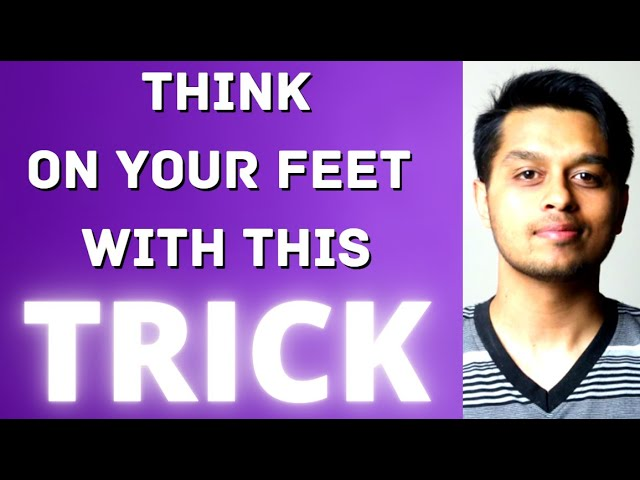 Dominate Impromptu Speaking: Think on your Feet Exercises