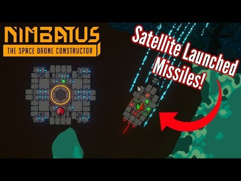 Nimbatus | Satellite Launched Missiles!! (Mouse Controlled!)