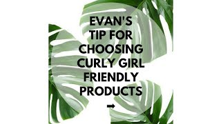 How To Choose Good Curly Girl Friendly Hair Products