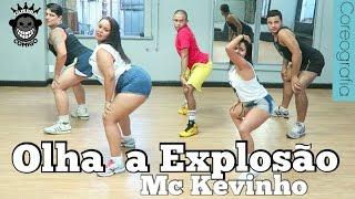 Olha a Explosão - MC Kevinho COREOGRAFIA
