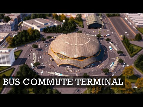 Realistic Bus Commute Terminal - Cities Skylines: Custom Builds