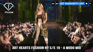 Art Hearts Fashion NY S/S 19 - A Modo Mio | FashionTV | FTV