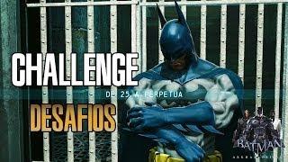 Batman Arkham Origins - Desafio Challenge De 25 a Perpetua |Skin Batsuit Batman Long Halloween