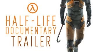 Half-Life Documentary Trailer - Noclip