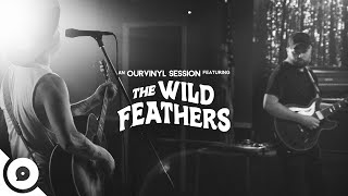 The Wild Feathers - Fire | OurVinyl Sessions