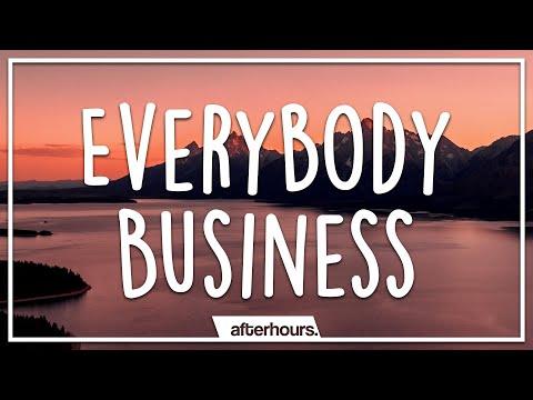 Kehlani - Everybody Business (Lyrics)