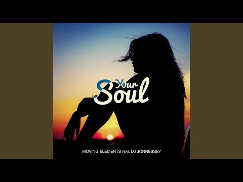 Your Soul (feat. DJ Jonnessey)