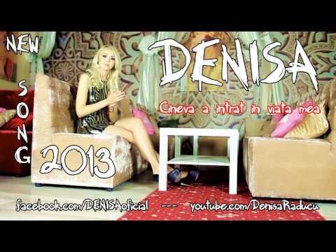 DENISA - Cineva a intrat in viata mea HIT 2014 (Melodie originala) manele decembrie 2013